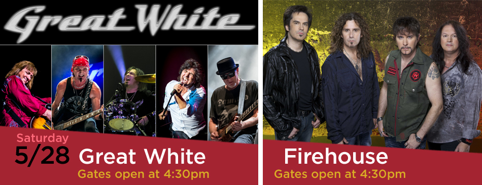 Great White and Firehouse
